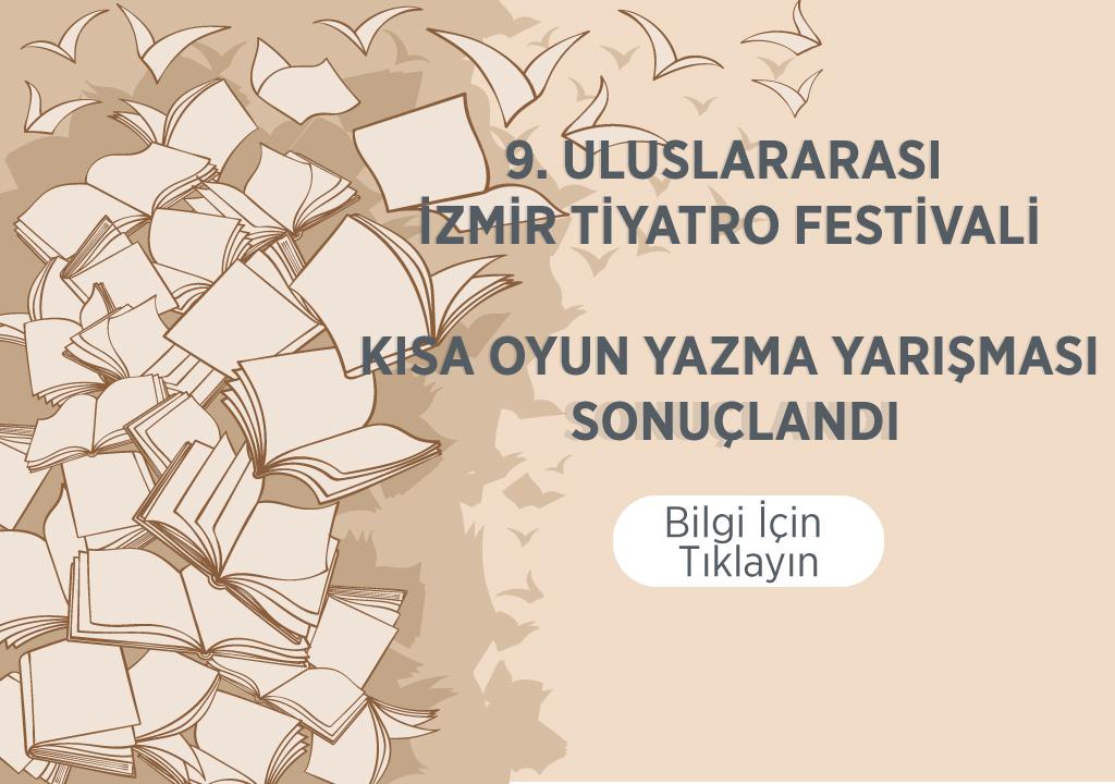 taksav 9. uluslararası izmir tiyatro festivali kısa oyun yazma yarışması sonuçları