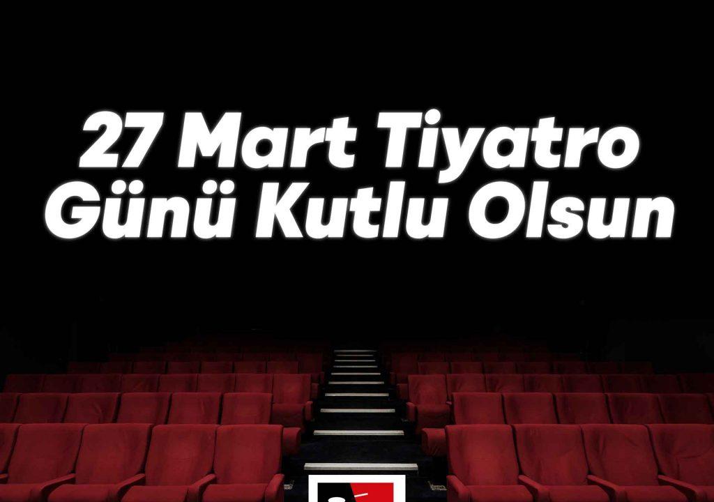 27-mart-dünya-tiyatro-günü